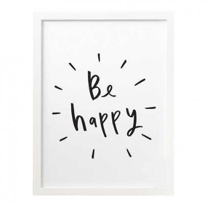 A3 Print Be Happy
