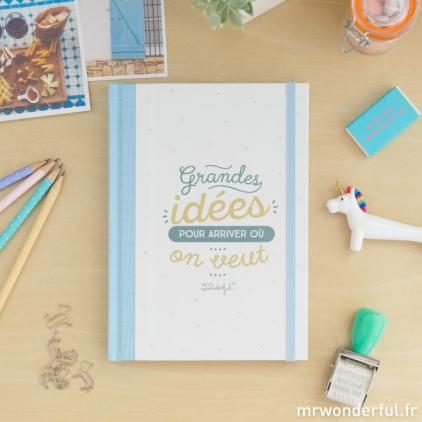 """Carnet cartonné """"Grandes idées pour arriver où on veut"""""""