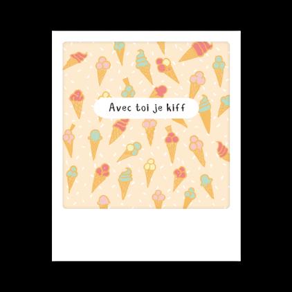 Mini carte postale Avec toi je kiff MP0415FR